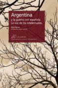 ARGENTINA Y LA GUERRA CIVIL ESPAÑOLA - 9788483592465 - NIALL BINNS