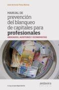 MANUAL DE PREVENCION DEL BLANQUEO DE CAPITALES PARA PROFESIONALES - 9788484086765 - JOSE ANTONIO PENA BEIROA