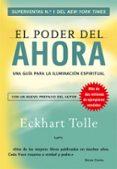 EL PODER DEL AHORA: UNA GUIA PARA LA ILUMINACION ESPIRITUAL (6ª E D) - 9788484452065 - ECKHART TOLLE