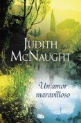 UN AMOR MARAVILLOSO (TRILOGIA SIEMPRE 2) - 9788490706565 - JUDITH MCNAUGHT