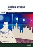 GUÀRDIA URBANA TEMARI AJUNTAMENT DE BARCELONA - 9788491475965 - VV.AA.