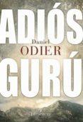 ADIOS GURU - 9788493883065 - DANIEL ODIER