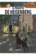 LEFRANC Nº 28: EL PRINCIPIO DE HEISENBERG - 9788494717765 - JACQUES MARTIN