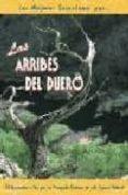 LAS ARRIBES DEL DUERO - 9788495368065 - MIGUEL ANGEL CALZON VALIENTE