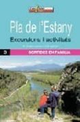 PLA DE L ESTANY: EXCURSIONS I ACTIVITATS - 9788496295865 - M ANGELS CASTILLO