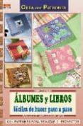 ALBUMES Y LIBROS FACILES DE HACER PASO A PASO - 9788496777965 - USCHI HELLER
