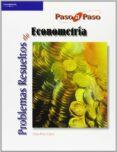 PROBLEMAS RESUELTOS DE ECONOMETRIA - 9788497323765 - CESAR PEREZ LOPEZ
