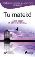 tu mateix! (ebook)-jaume soler i lleonart-merce conangla i marin-9788497355865