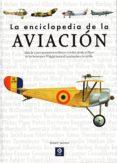 LA ENCICLOPEDIA DE LA AVIACION - 9788497944465 - ROBERT JACKSON
