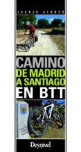 CAMINO DE MADRID A SANTIAGO EN BTT - 9788498293265 - JUANJOSE ALONSO