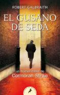 EL GUSANO DE SEDA - 9788498387865 - ROBERT GALBRAITH