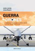 GUERRA DE DRONES - 9788499406565 - JAVIER JORDAN
