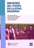 IMÁGENES DEL PODER EN LA EDAD MODERNA - 9788499612065 - ALICIA CAMARA MUÑOZ