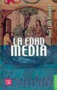 LA EDAD MEDIA - 9789681607265 - JOSE LUIS ROMERO