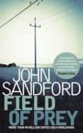 FIELD OF PREY - 9781471134975 - JOHN SANDFORD