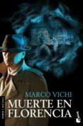 MUERTE EN FLORENCIA - 9788408005575 - MARCO VICHI