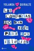 las campanas no son sólo para las iglesias (ebook)-yolanda quiralte-9788408187875