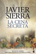 la cena secreta (edición especial 500 años leonardo da vinci)-javier sierra-9788408208075