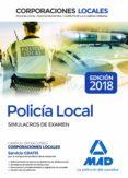 POLICIA LOCAL: SIMULACROS DE EXAMEN - 9788414215975 - VV.AA.