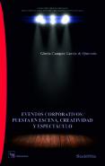 EVENTOS CORPORATIVOS: PUESTA EN ESCENA, CREATIVIDAD Y ESPECTACULO - 9788416262175 - GLORIA CAMPOS GARCIA DE QUEVEDO