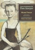 LAS AVENTURAS DE TOM SAWYER - 9788416358175 - MARK TWAIN