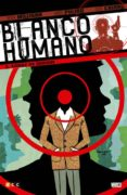 BLANCO HUMANO Nº 02 - 9788416518975 - PETER MILLIGAN