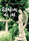 ESTATUAS DE SAL - 9788416848775 - MARGARITA HANS PALMERO