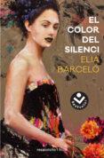 EL COLOR DEL SILENCI - 9788416859375 - ELIA BARCELO