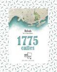 1775 CALLES (EDICION COLECCIONISTA) - 9788417284275 - DEFREDS JOSE. A. GOMEZ IGLESIAS