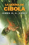 la quema de cíbola (the expanse 4) (ebook)-9788417347475