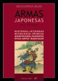 ENCICLOPEDIA DE LAS ARMAS JAPONESAS (VOL. 3) - 9788420304175 - PAU RAMON