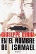 EN EL NOMBRE DE ISHMAEL - 9788425338175 - GIUSEPPE GENNA