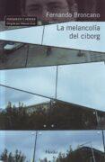 la melancolía del ciborg (ebook)-fernando broncano-9788425430275