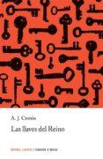 LAS LLAVES DEL REINO (13ª ED.) - 9788426155375 - ARCHIBALD JOSEPH CRONIN