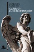 ABADDON EL EXTERMINADOR - 9788432248375 - ERNESTO SABATO