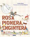 ROSA PIONERA, ENGINYERA - 9788448850975 - ANDREA BEATY