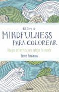 EL LIBRO DE MINDFULNESS PARA COLOREAR - 9788449331275 - EMMA FARRARONS