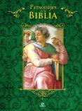 PERSONAJES DE LA BIBLIA - 9788466226875 - PABLO MARTIN AVILA