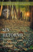 SIN RETORNO (EBOOK) - 9788466328975 - SUSANA RODRIGUEZ LEZAUN