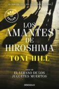 LOS AMANTES DE HIROSHIMA (INSPECTOR SALGADO 3) - 9788466338875 - TONI HILL