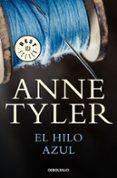EL HILO AZUL - 9788466340175 - ANNE TYLER