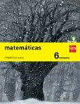 MATEMÁTICAS 6º EDUCACION PRIMARIA TRIMESTRAL SAVIA ED 2015 - 9788467575675 - VV.AA.