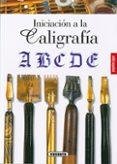 INICIACION A LA CALIGRAFIA - 9788467766875 - VV.AA.
