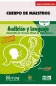 CUERPO DE MAESTROS. AUDICION Y LENGUAJE. TEMARIO VOL.II. EDICION PARA CANARIAS - 9788468102375 - VV.AA.