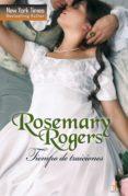TIEMPO DE TRAICIONES (EBOOK) - 9788468730875 - ROSEMARY ROGERS