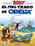 ASTERIX 30: EL MAL TRAGO DE OBELIX - 9788469602775 - RENE GOSCINNY