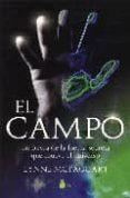EL CAMPO - 9788478081875 - LYNNE MCTAGGART