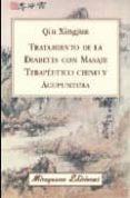 TRATAMIENTO DE LA DIABETES CON MASAJE TERAPEUTICO CHINO Y ACUPUNT URA - 9788478133475 - XINGJUN QI