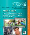 APRENDAMOS A AMAR. AMOR Y SEXO - 9788478695775 - VV.AA.