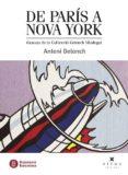 DE PARÍS A NOVA YORK - 9788483301975 - ANTONI GELONCH